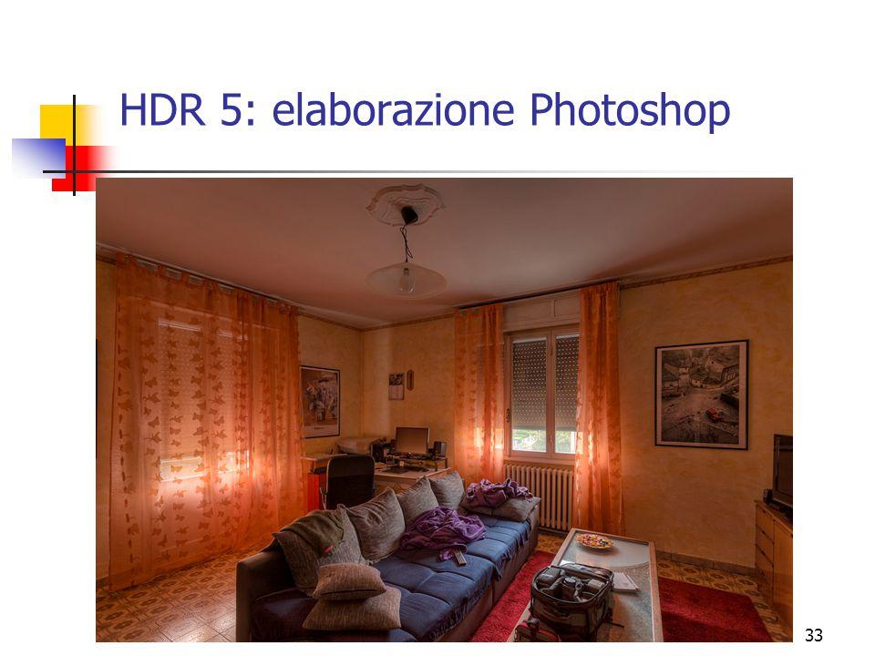 33 HDR 5: elaborazione Photoshop