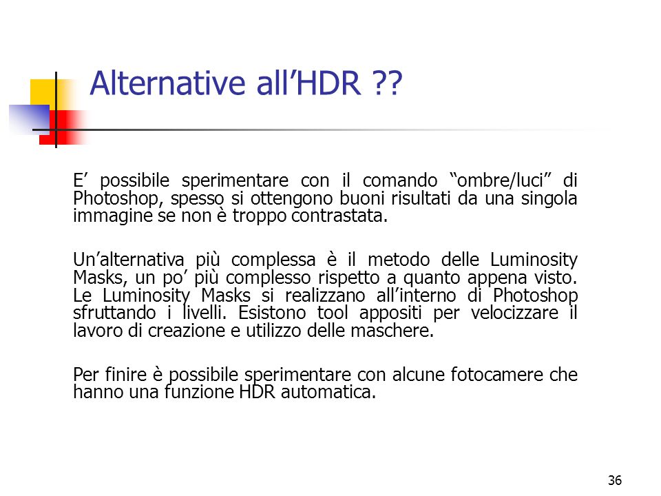 36 Alternative all'HDR ?.