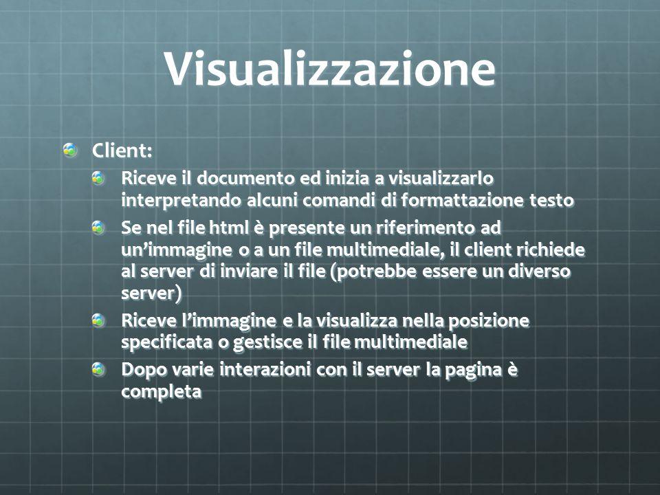 Navigazione L'utente può cliccare su una zona sensibile del documento interattivo (testo o immagine) e richiedere a un server l'invio di un nuovo documento html.
