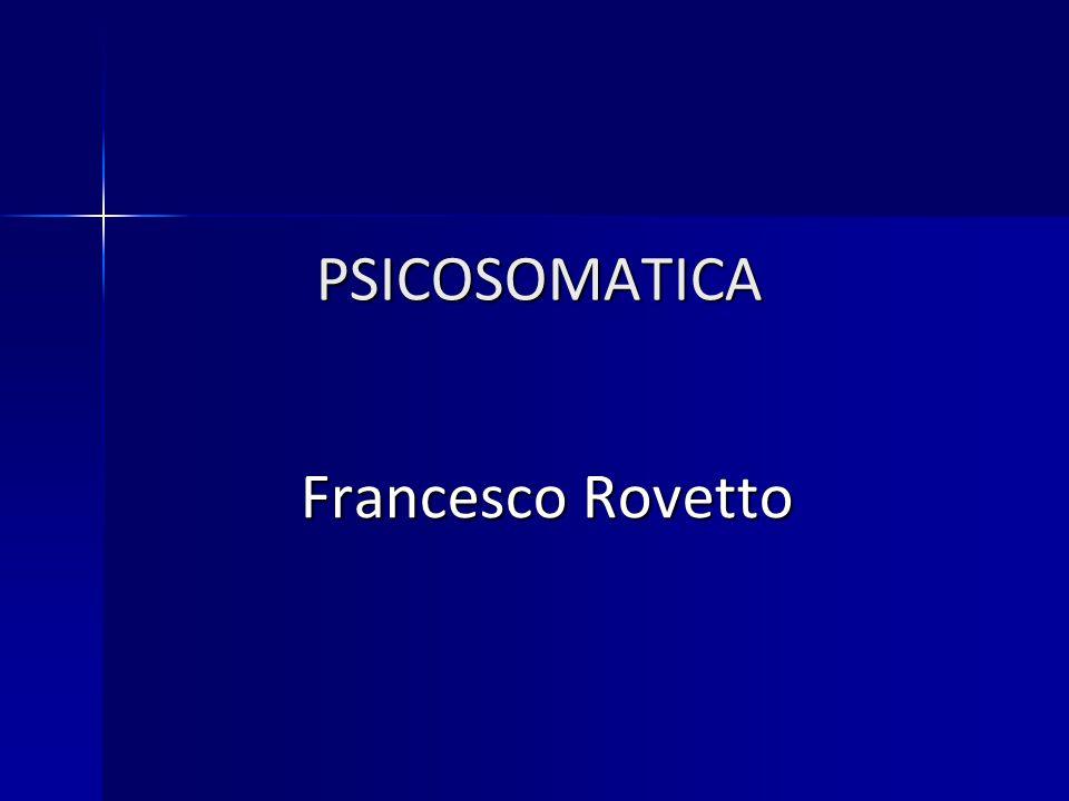 PSICOSOMATICA Francesco Rovetto