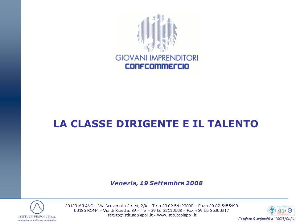 Venezia, 19 Settembre 2008 LA CLASSE DIRIGENTE E IL TALENTO