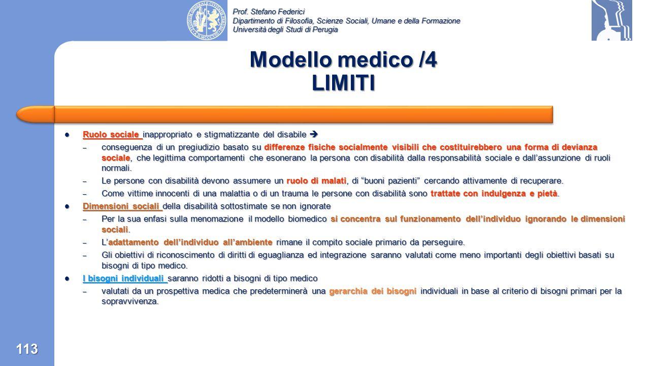 Prof. Stefano Federici Dipartimento di Filosofia, Scienze Sociali, Umane e della Formazione Università degli Studi di Perugia Modello medico /3 Diagno