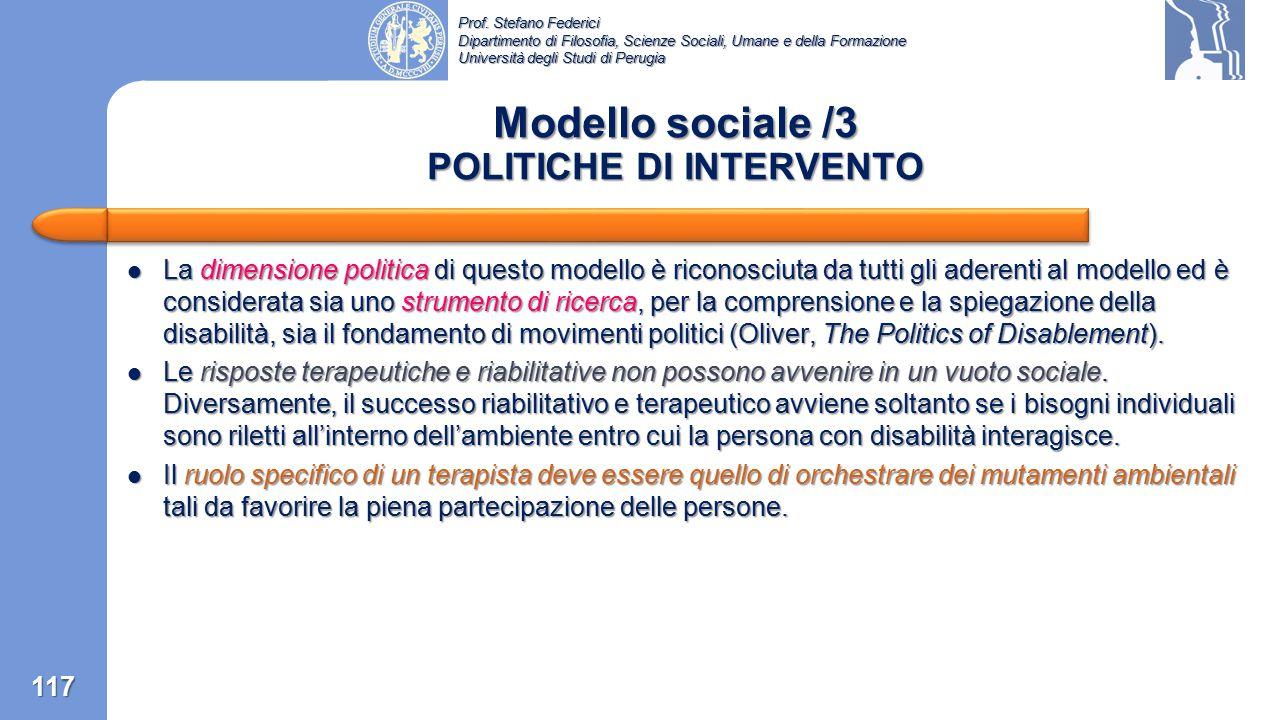 Prof. Stefano Federici Dipartimento di Filosofia, Scienze Sociali, Umane e della Formazione Università degli Studi di Perugia Modello sociale /2 MODAL