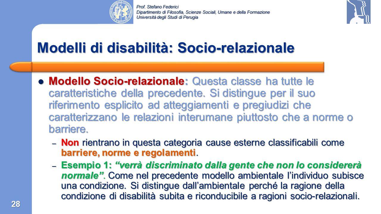 Prof. Stefano Federici Dipartimento di Filosofia, Scienze Sociali, Umane e della Formazione Università degli Studi di Perugia Modello ambientale  …è