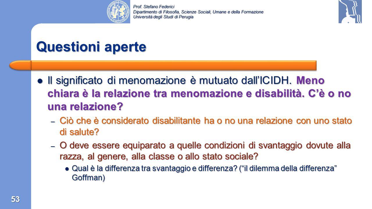 Prof. Stefano Federici Dipartimento di Filosofia, Scienze Sociali, Umane e della Formazione Università degli Studi di Perugia 52 Conseguenza