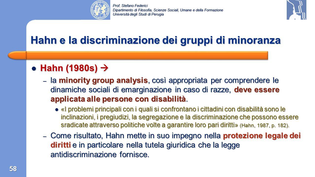 Prof. Stefano Federici Dipartimento di Filosofia, Scienze Sociali, Umane e della Formazione Università degli Studi di Perugia 57 Gli anni '80