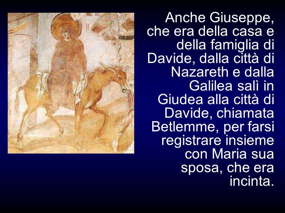 In quei giorni un decreto di Cesare Augusto ordinò che si facesse il censimento di tutta la terra.