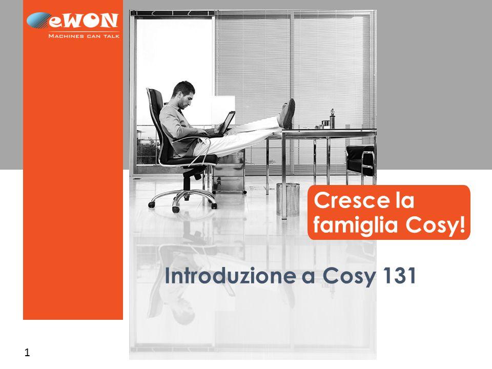 2 Cresce la famiglia Cosy Prezzo Gamma di fascia media: Cosy 141 WAN→LAN, Seriale Gamma di fascia alta: CD/Flexy Gamma di fascia bassa: Cosy 131 WAN/3G/Wifi→LAN.
