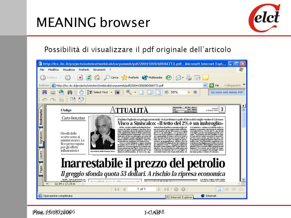 Pisa, 15/05/2006I-CABPisa, 15/05/2006I-CAB Pisa, 15/05/2006I-CAB MEANING browser Possibilità di visualizzare il pdf originale dell'articolo