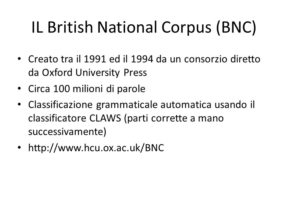 CLASSIFICAZIONE GRAMMATICALE Giuseppe legge il giornale Giuseppe/NNP legge/VBZ il/DT giornale/NN