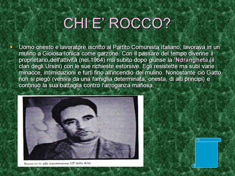 OMICIDIO  Il 6 novembre 1976 il capoclan Vincenzo Ursini rimane ucciso in un conflitto a fuoco con i carabinieri e la ndrina pensa ad un esecuzione quindi reagisce violentemente e impone il coprifuoco in tutto il paese in onore del boss defunto.