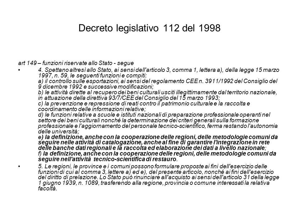 Decreto legislativo 112 del 1998 art 149 – funzioni riservate allo Stato - segue 4.