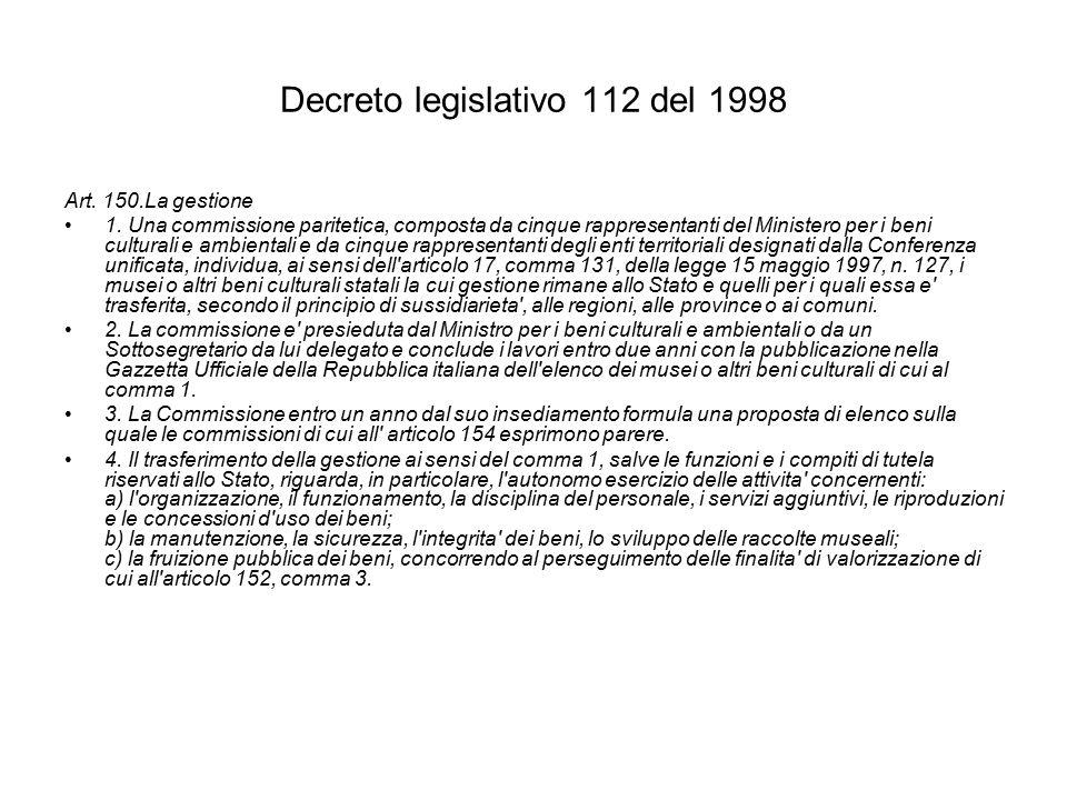 Decreto legislativo 112 del 1998 Art. 150.La gestione 1.