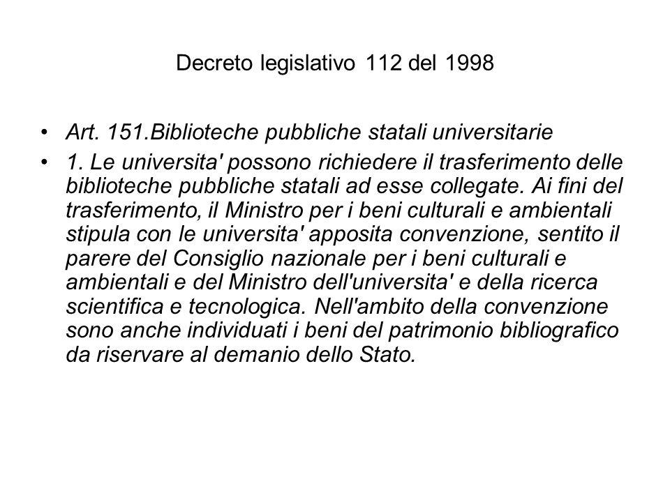 Decreto legislativo 112 del 1998 Art. 151.Biblioteche pubbliche statali universitarie 1.