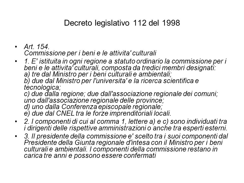 Decreto legislativo 112 del 1998 Art. 154. Commissione per i beni e le attivita culturali 1.