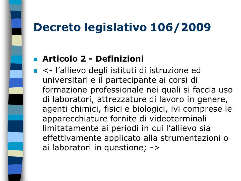 Decreto legislativo 106/2009 n Articolo 2 - Definizioni n