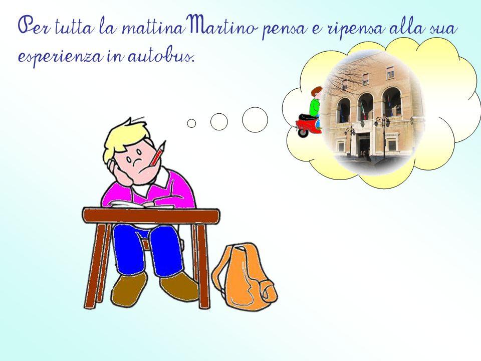 A scuola, Martino, incontra il suo amico Vanni e gli racconta tutto quello che ha visto insieme al nonno.