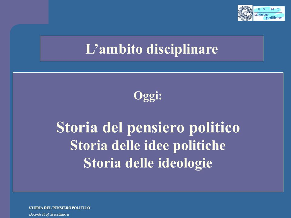 i STORIA DEL PENSIERO POLITICO Docente Prof. Scuccimarra Lezione n. 9 I SEMESTRE A.A. 2010-2011