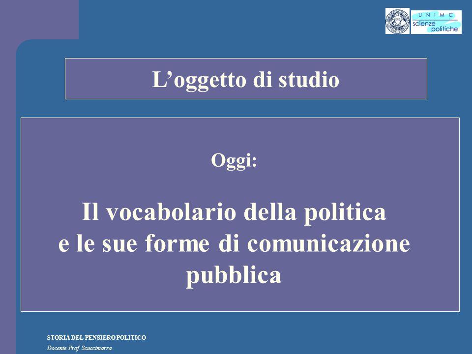 i STORIA DEL PENSIERO POLITICO Docente Prof. Scuccimarra Lezione n. 5 I SEMESTRE A.A. 2010-2011
