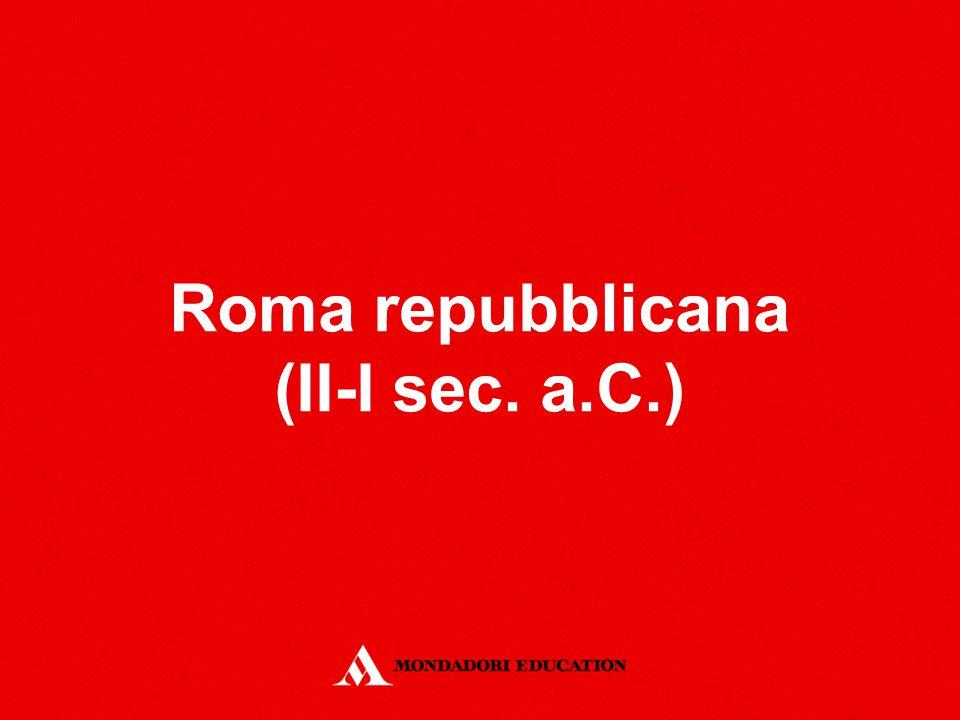 Roma repubblicana (II-I sec. a.C.)