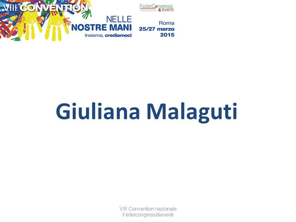 VIII Convention nazionale Federcongressi&eventi Giuliana Malaguti