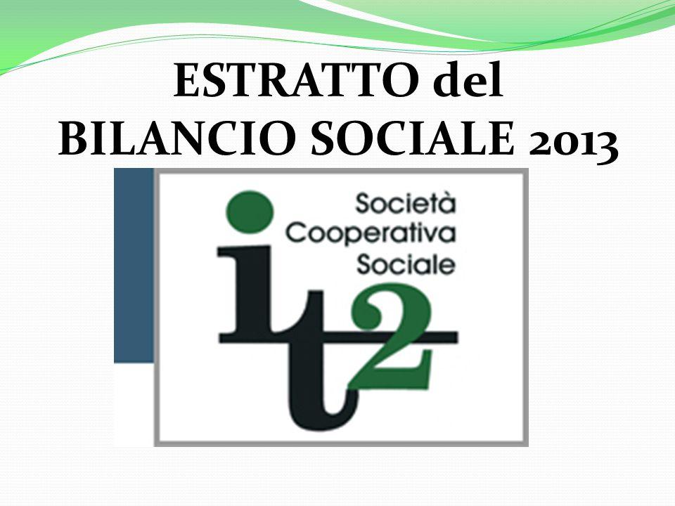 ESTRATTO del BILANCIO SOCIALE 2013