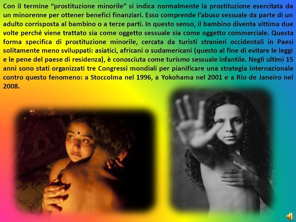 """Con il termine """"prostituzione minorile"""" si indica normalmente la prostituzione esercitata da un minorenne per ottener benefici finanziari. Esso compre"""