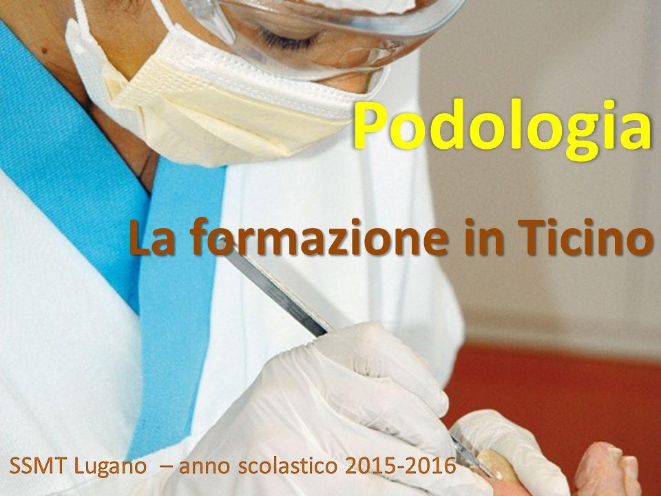Podologia La formazione in Ticino