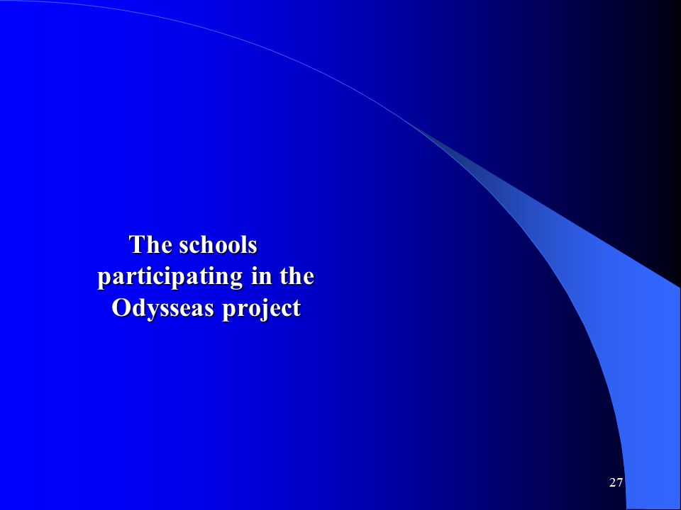27 The schools participating in the Odysseas project