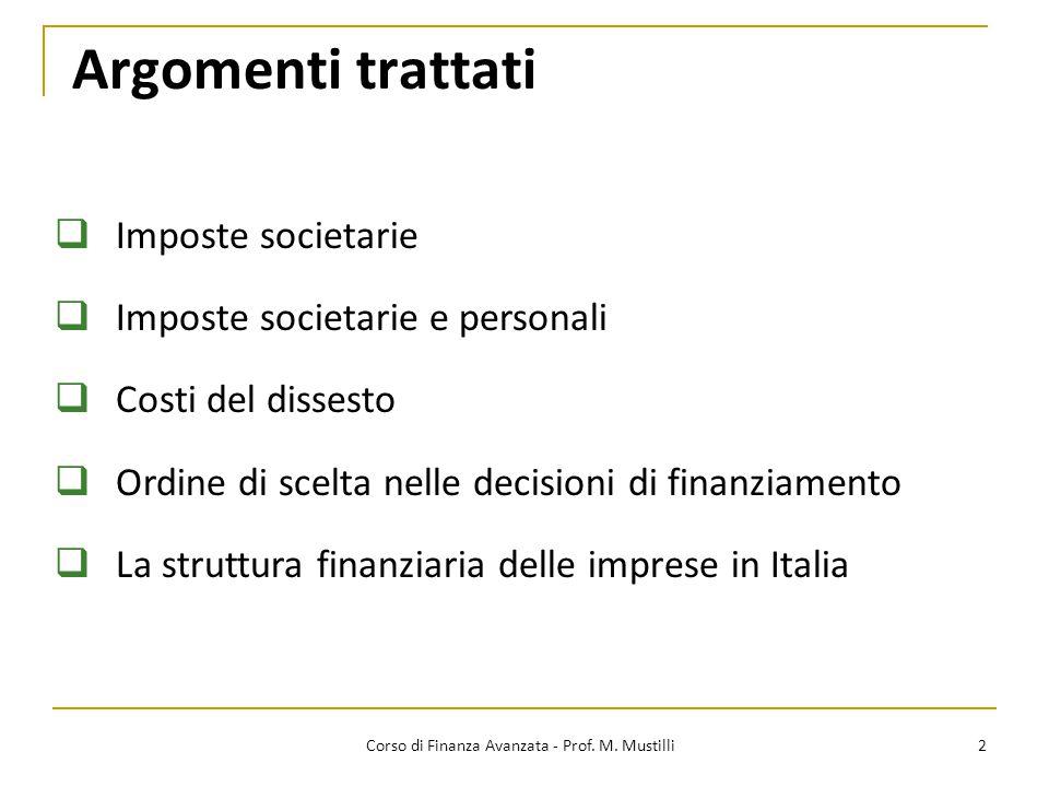 Struttura finanziaria e imposte (personali e societarie) 13 Corso di Finanza Avanzata - Prof.