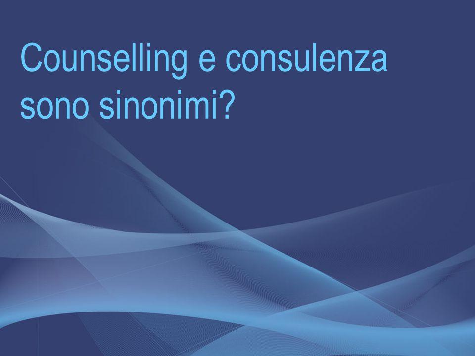 Counselling e consulenza sono sinonimi?