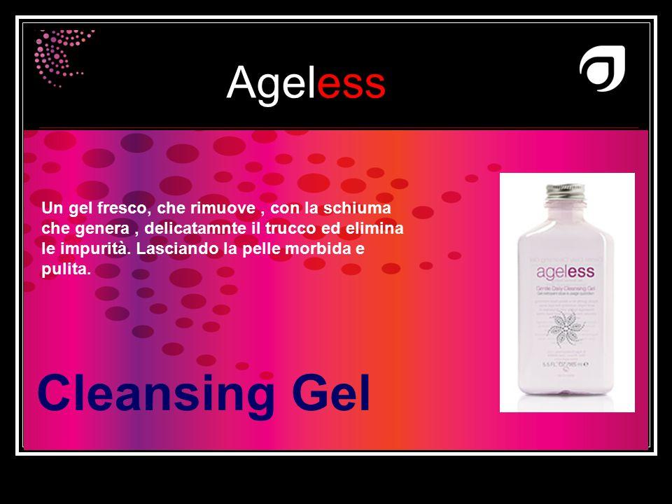 Ageless Dr W.Amzallag Cleansing Gel Un gel fresco, che rimuove, con la schiuma che genera, delicatamnte il trucco ed elimina le impurità. Lasciando la