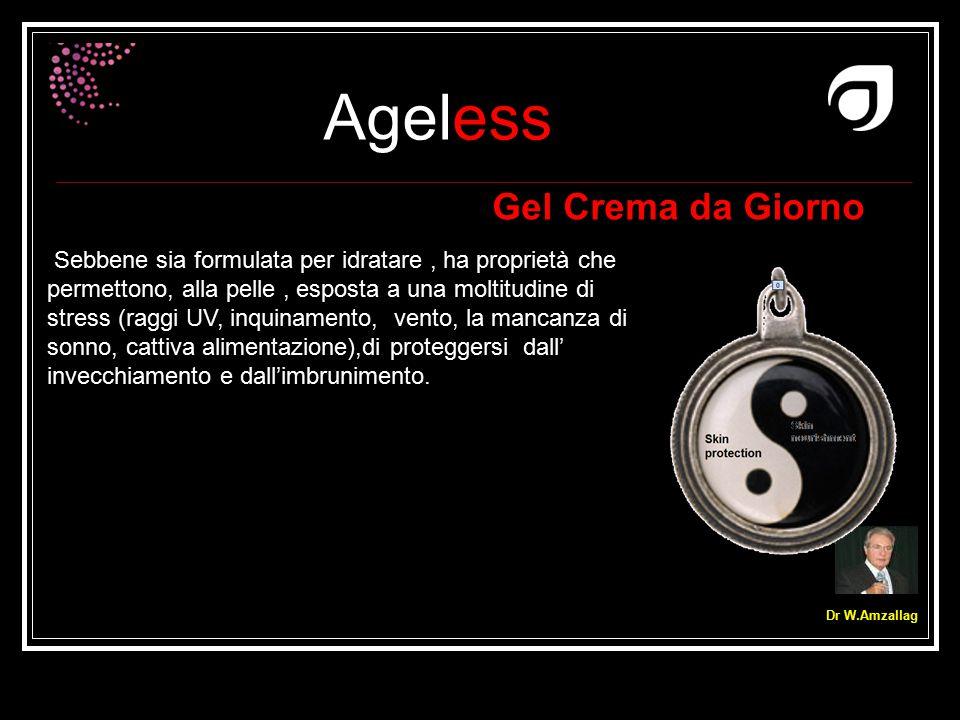Ageless Dr W.Amzallag Gel Crema da Giorno Sebbene sia formulata per idratare, ha proprietà che permettono, alla pelle, esposta a una moltitudine di st