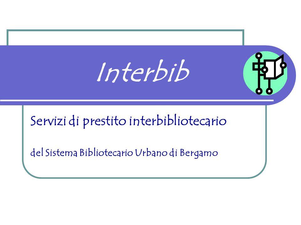Interbib Servizi di prestito interbibliotecario del Sistema Bibliotecario Urbano di Bergamo