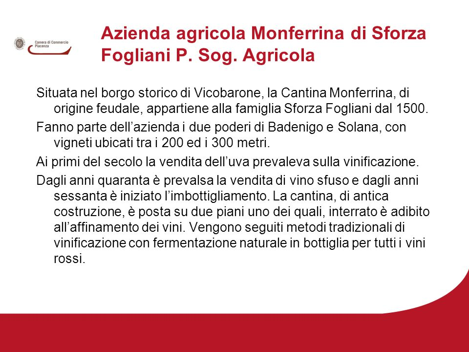 Azienda agricola Monferrina di Sforza Fogliani P. Sog.