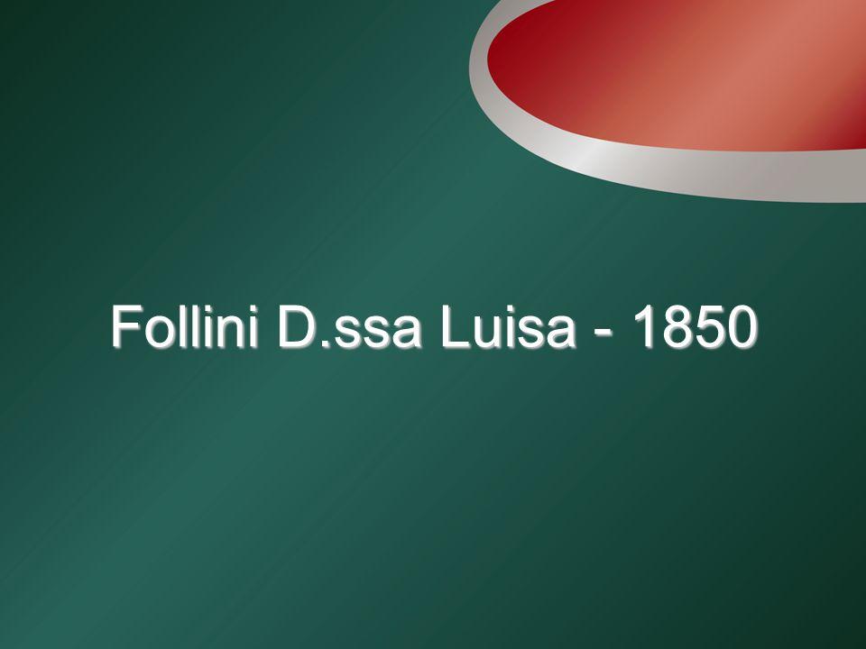 Follini D.ssa Luisa - 1850