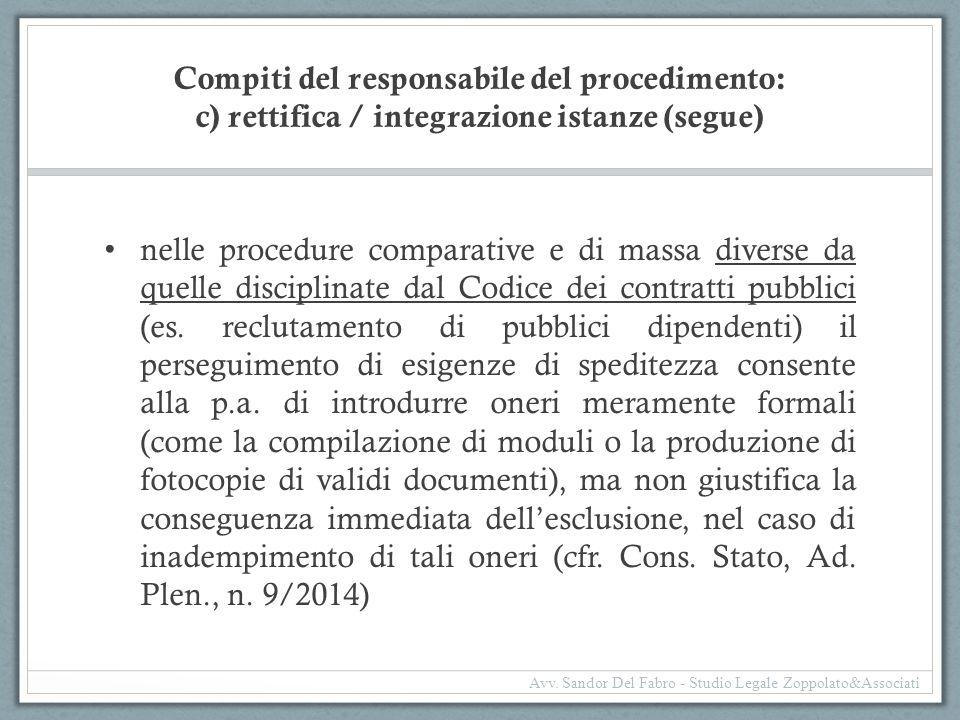 Compiti del responsabile del procedimento: c) rettifica / integrazione istanze (segue) nelle procedure comparative e di massa diverse da quelle discip