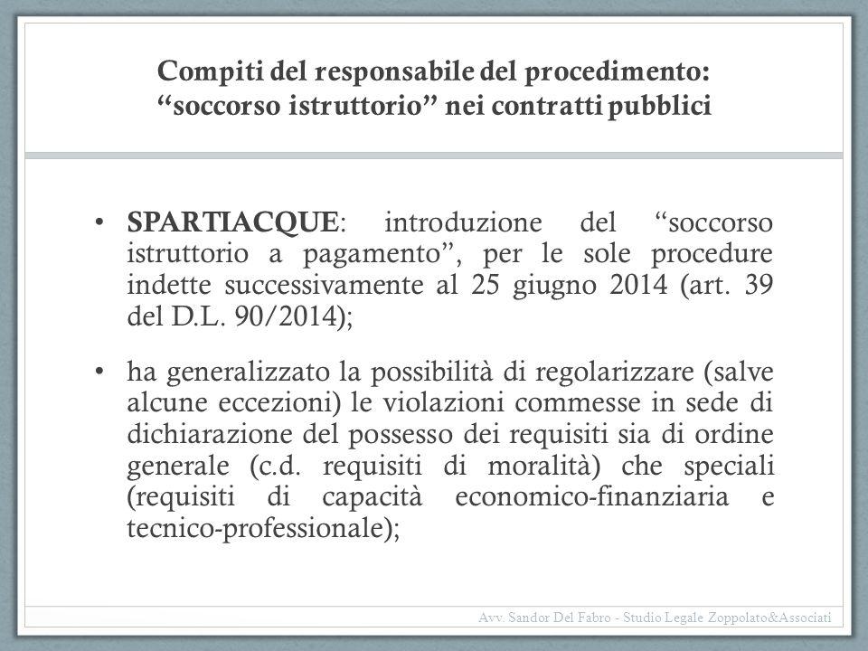 """Compiti del responsabile del procedimento: """"soccorso istruttorio"""" nei contratti pubblici SPARTIACQUE : introduzione del """"soccorso istruttorio a pagame"""