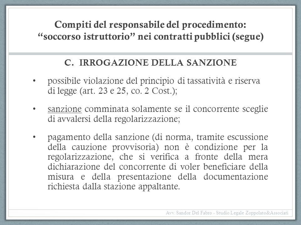 """Compiti del responsabile del procedimento: """"soccorso istruttorio"""" nei contratti pubblici (segue) C.IRROGAZIONE DELLA SANZIONE possibile violazione del"""