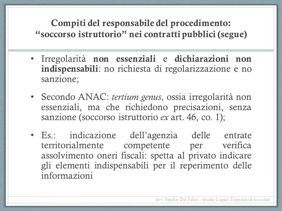 """Compiti del responsabile del procedimento: """"soccorso istruttorio"""" nei contratti pubblici (segue) Irregolarità non essenziali e dichiarazioni non indis"""