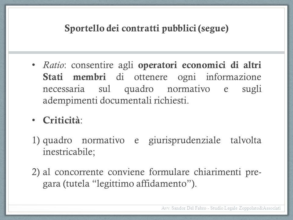 Sportello dei contratti pubblici (segue) Ratio : consentire agli operatori economici di altri Stati membri di ottenere ogni informazione necessaria su