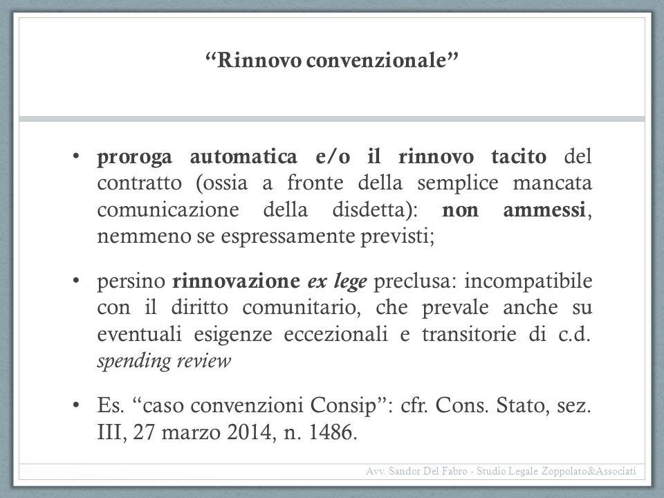 """""""Rinnovo convenzionale"""" proroga automatica e/o il rinnovo tacito del contratto (ossia a fronte della semplice mancata comunicazione della disdetta): n"""