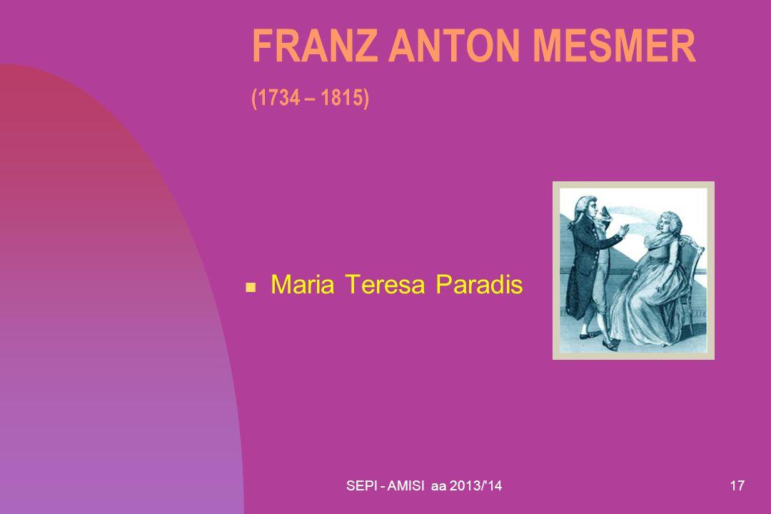 SEPI - AMISI aa 2013/'1417 FRANZ ANTON MESMER (1734 – 1815) Maria Teresa Paradis