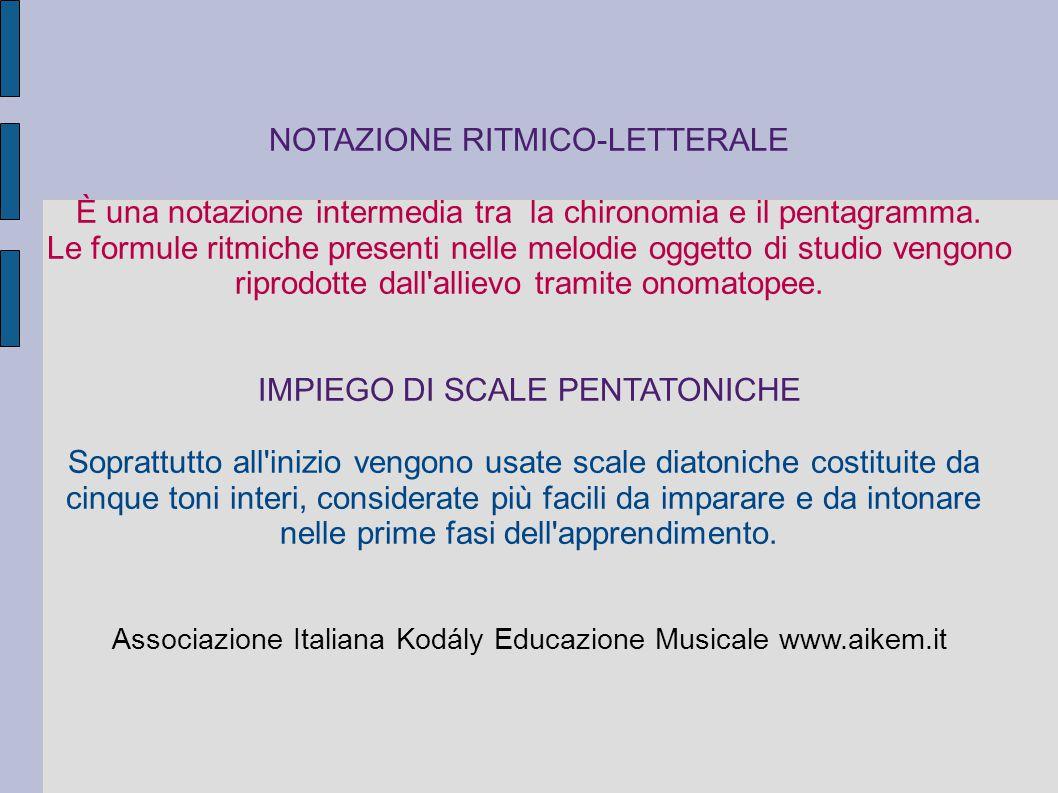 NOTAZIONE RITMICO-LETTERALE È una notazione intermedia tra la chironomia e il pentagramma. Le formule ritmiche presenti nelle melodie oggetto di studi
