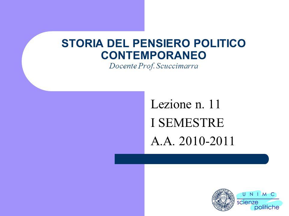 i STORIA DEL PENSIERO POLITICO CONTEMPORANEO Docente Prof.