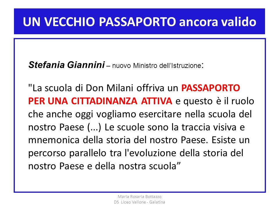 UN VECCHIO PASSAPORTO ancora valido Maria Rosaria Bottazzo DS Liceo Vallone - Galatina Stefania Giannini – nuovo Ministro dell'Istruzione :