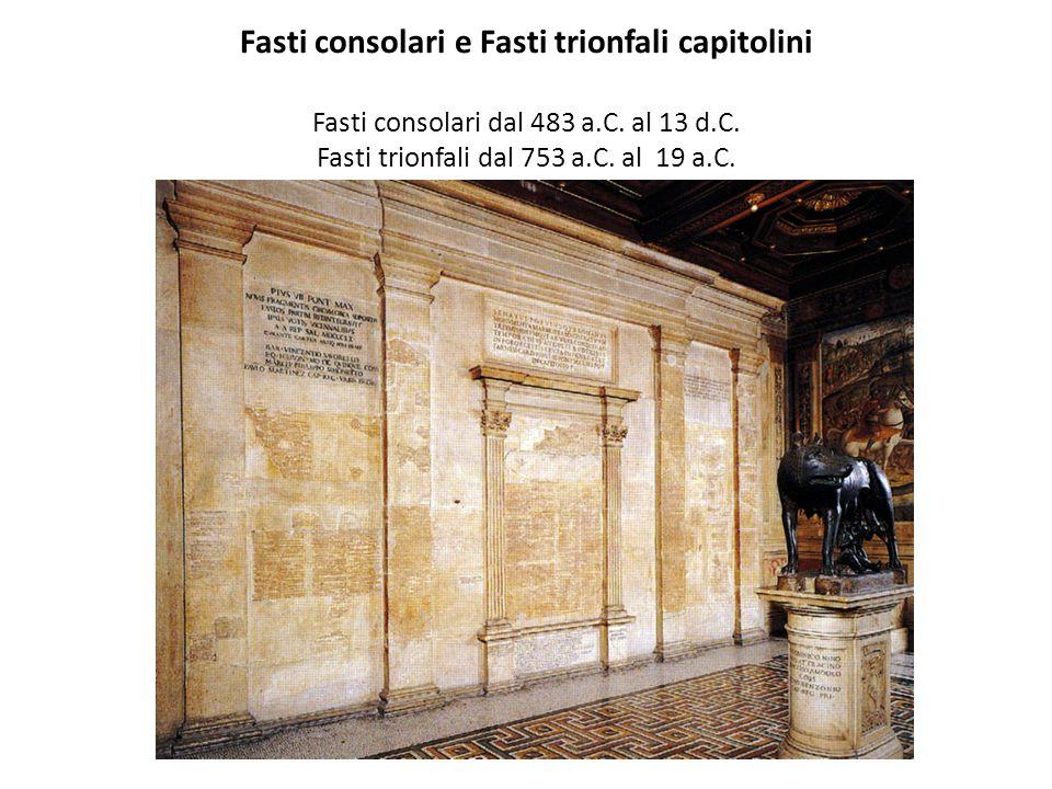 Fasti consolari e Fasti trionfali capitolini Fasti consolari dal 483 a.C.