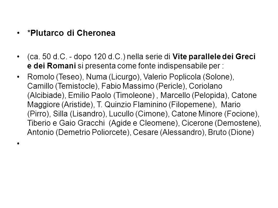 *Plutarco di Cheronea (ca. 50 d.C.