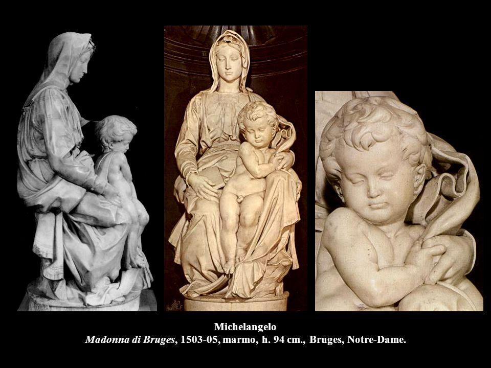Michelangelo Madonna di Bruges, 1503-05, marmo, h. 94 cm., Bruges, Notre-Dame.