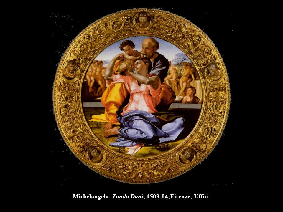 Michelangelo, Tondo Doni, 1503-04, Firenze, Uffizi.